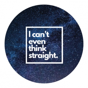 Przypinka - i can't even think straight