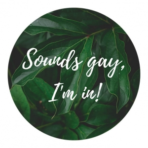 Przypinka - sounds gay I'm in